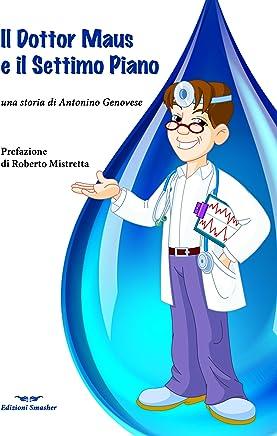 Il Dottor Maus e il settimo piano di Antonino Genovese