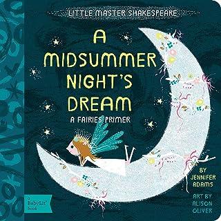 A Midsummer Night`s Dream: A BabyLit® Fairies Primer (BabyLit Primers)