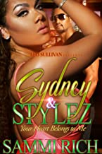 Sydney and Stylez: Your Heart Belongs to Me