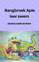 Bangbroek Apie leer swem (Afrikaans Edition)