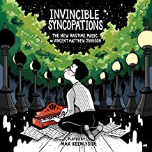 Invincible Syncopations: The New Ragtime Music