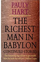 The Richest Man in Babylon Continued Stories Kindle Edition