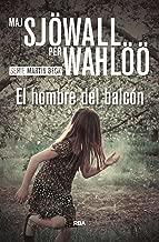 El hombre del balcón (Inspector Martin Beck nº 3) (Spanish Edition)
