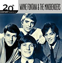 The Best Of Wayne Fontana & The Mindbenders 20th Century Masters The Millennium Collection