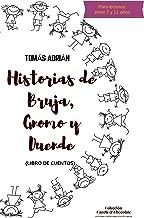 Historias de Bruja, Gnomo y Duende: Libro de Cuentos (Historias cortas para noches largas nº 2) (Spanish Edition)