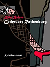 Codewort Rothenburg (Axel Dauts Fälle 1) (German Edition)