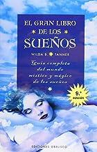 El gran libro de los sueños: guía completa del mundo místico y mágico de los sueños (MAGIA Y OCULTISMO)