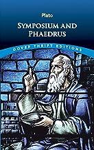 Symposium and Phaedrus (Dover Thrift Editions)