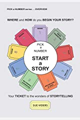 Pick a Number - Start a Story (PICK a NUMBER series Book 1) Kindle Edition