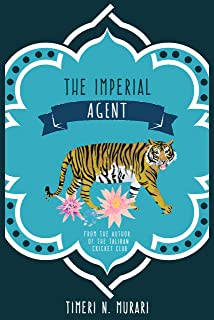 The Imperial Agent: The sequel to Rudyard Kipling's Kim (The Imperial Agent series Book 1)