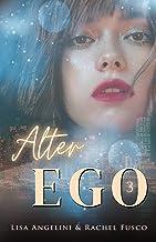 Alter Ego: Volume 3
