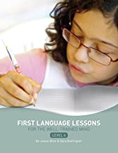First Language Lessons for the Well-Trained Mind: Level 4 Instructor Guide (First Language Lessons) (English Edition)