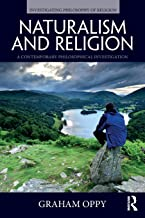 Naturalism and Religion (Investigating Philosophy of Religion)