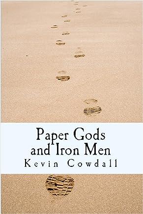 Paper Gods and Iron Men (English Edition)