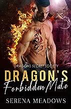 Dragon's Forbidden Mate: (Dragons Secret Society)