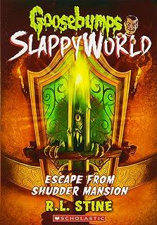 Escape from Shudder Mansion (Goosebumps Slappyworld #5), Volume 5