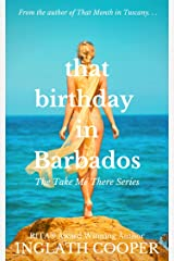 That Birthday in Barbados (Take Me There) Kindle Edition