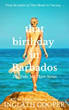 Download That Birthday in Barbados (Take Me There) PDF