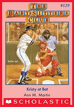 Kristy at Bat (The Baby-Sitters Club #129) (Baby-sitters Club (1986-1999))