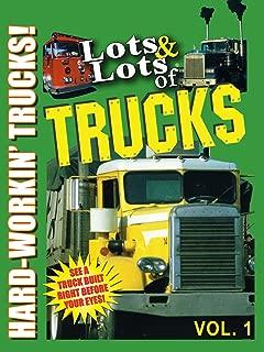 Lots & Lots of Trucks Vol 1 - Hard Workin' Trucks