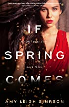 If Spring Comes (The Girl Next Door Book 3)