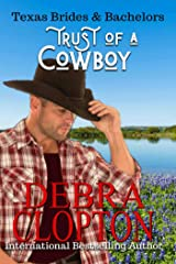Trust of a Cowboy (Texas Brides & Bachelors Book 2) Kindle Edition