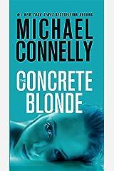 The Concrete Blonde (A Harry Bosch Novel Book 3) Kindle Edition