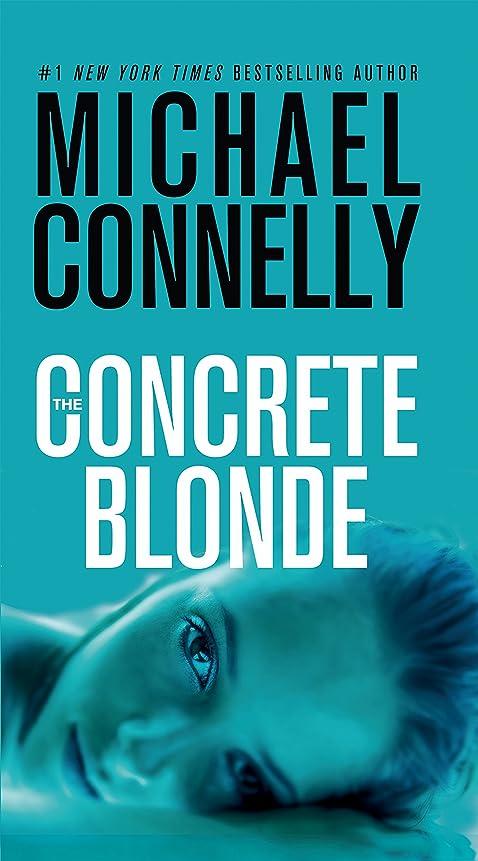 火炎禁止するゆりかごThe Concrete Blonde (A Harry Bosch Novel) (English Edition)