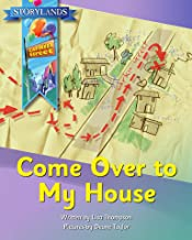 Come Over to My House: A Storylands, Larkin Street Book