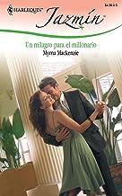 Un milagro para el millonario / A Miracle for the Millionaire