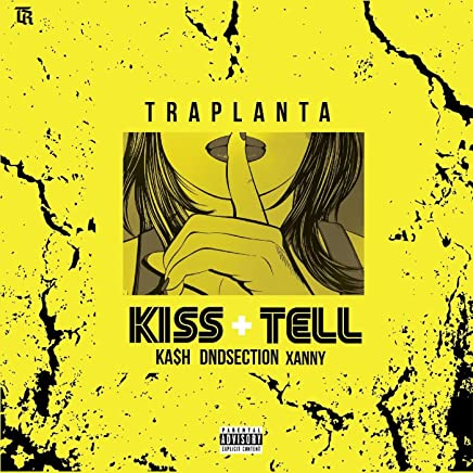 Kiss+Tell (feat. dndSection, KA$H & Folabi Xan) [