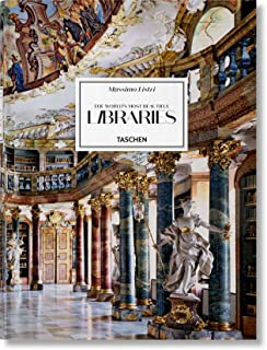 Massimo Listri: The World's Most Beautiful Libraries XXL (Multilingual Edition)