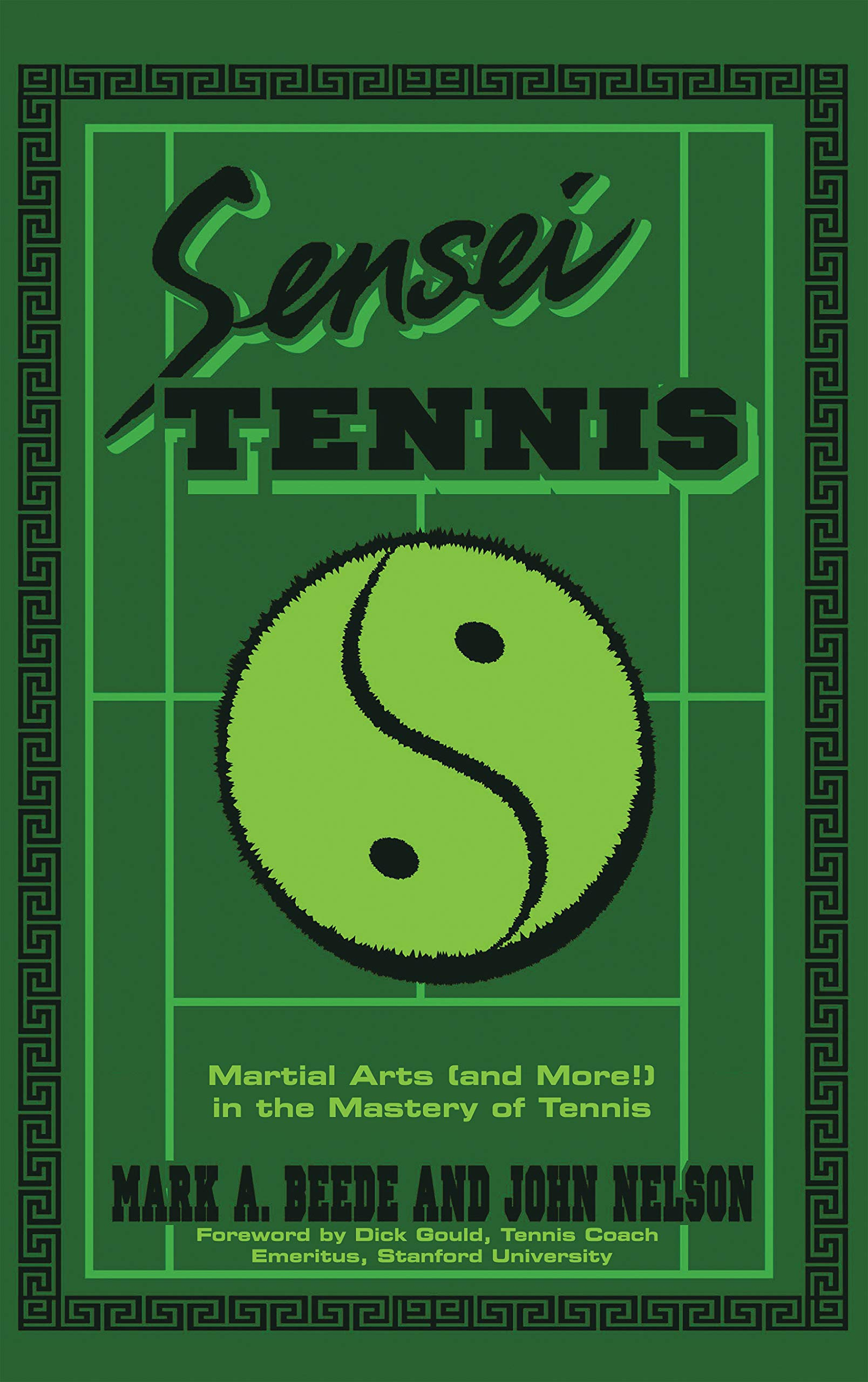 Image OfSensei Tennis: Martial Arts (And More!) In The Mastery Of Tennis