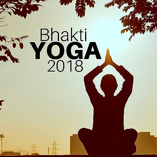 Bhakti Yoga 2018 By Ursula Yoga On Amazon Music Amazon Com