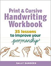 The Print and Cursive Handwriting Workbook: 35 Lessons to Improve Your Penmanship PDF