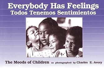 كل شخص لديه شعور/todos tenemos sentimientos: moods للأطفال (باللغة الإنجليزية ، الإسبانية إصدار)