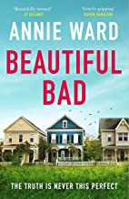 Beautiful Bad: 'An ending like no other!' Amazon reviewer