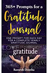 365+ Prompts For A Gratitude Journal: One Prompt A Day For A Yearly Gratitude Journal Kindle Edition
