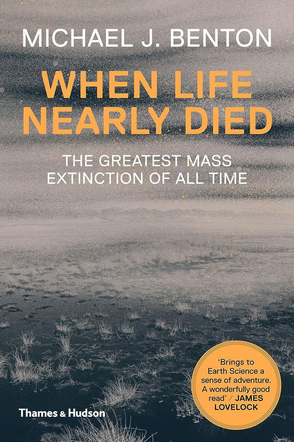 フリッパー寛容説明するWhen Life Nearly Died: The Greatest Mass Extinction of All Time (English Edition)