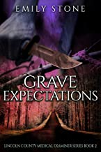 Grave Expectations (The Lincoln County Medical Examiner Series Book 2)
