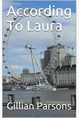 According To Laura (The Luscombe Chronicles Book 3) Kindle Edition