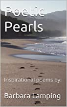 Poetic Pearls: Inspirational poems