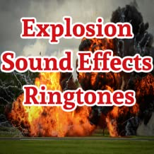Explosion Sound Effects Ringtones