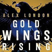 Gold Wings Rising: The Skybound Saga, Book 3