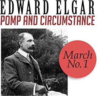 Pomp and Circumstance, March No. 1