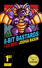 Eight-Bit Bastards: Level One