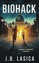 Biohack: A high-tech conspiracy thriller (Shadow Operatives Book 1)