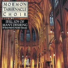 Jesu, Joy of Man's Desiring / Mormon Tabernacle Choir