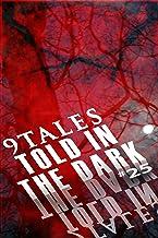 9Tales Told in the Dark 25 (9Tales Dark)