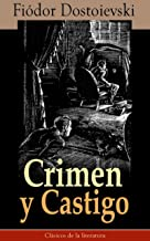 Crimen y castigo (Anotado) (Spanish Edition)